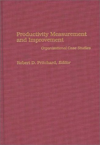 Productivity Measurement and Improvement Organizational Case Studies  1995 9780275939076 Front Cover