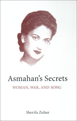 Asmahan's Secrets Woman, War, and Song  2001 edition cover