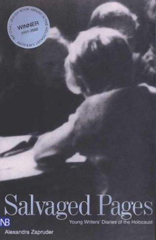 Salvaged Pages Young Writers' Diaries of the Holocaust  2004 edition cover