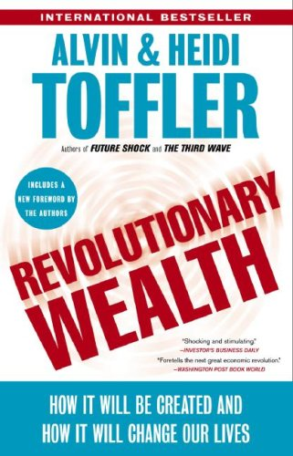 Revolutionary Wealth How It Will Be Created and How It Will Change Our Lives  2006 (Annotated) edition cover