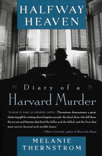 Halfway Heaven Diary of a Harvard Murder N/A edition cover