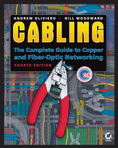 Cabling The Complete Guide to Copper and Fiber-Optic Networking 4th 2009 9780470477076 Front Cover