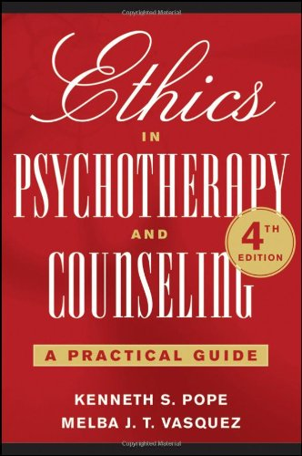 Ethics in Psychotherapy and Counseling A Practical Guide 4th 2011 (Guide (Instructor's)) edition cover