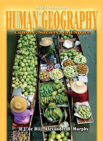 Human Geography Culture, Society, and Space 7th 2003 (Revised) edition cover