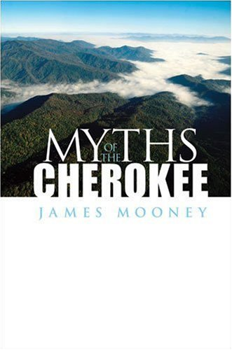 Myths of the Cherokee   1995 (Unabridged) edition cover