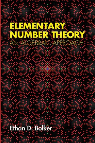 Elementary Number Theory An Algebraic Approach  2007 9780486458076 Front Cover