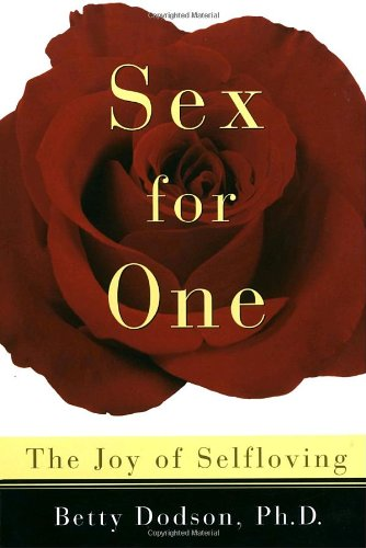 Sex for One The Joy of Selfloving N/A edition cover
