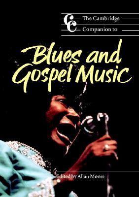 Cambridge Companion to Blues and Gospel Music   2002 edition cover
