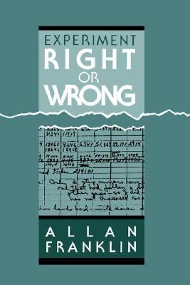 Experiment, Right or Wrong   1990 9780521382076 Front Cover