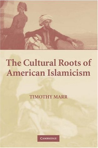 Cultural Roots of American Islamicism   2006 edition cover