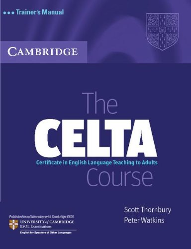 CELTA Course Trainer's Manual Certificate in English Language Teaching to Adults  2007 (Teachers Edition, Instructors Manual, etc.) 9780521692076 Front Cover