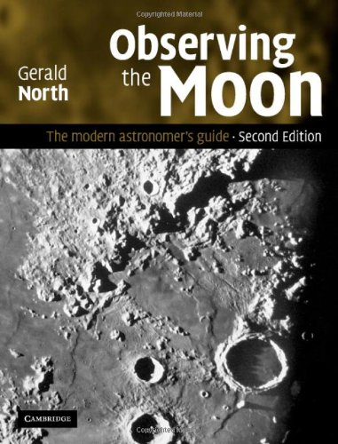 Observing the Moon The Modern Astronomer's Guide 2nd 2007 (Revised) 9780521874076 Front Cover
