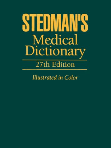 Stedman's Medical Dictionary  27th 2000 (Revised) edition cover