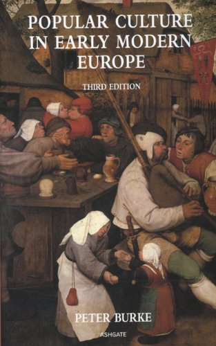 Popular Culture in Early Modern Europe Third Edition 3rd 2009 (Revised) edition cover