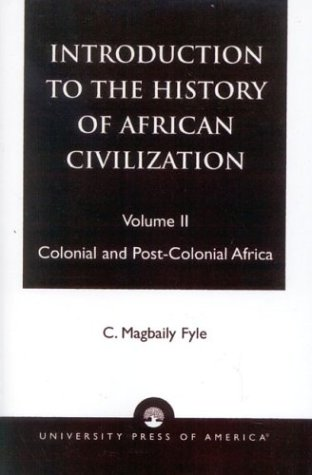Introduction to the History of African Civilization Colonial and Post-Colonial Africa 2nd edition cover