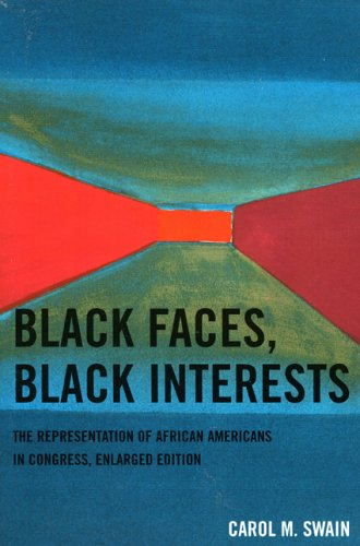 Black Faces, Black Interests The Representation of African Americans in Congress  2006 edition cover