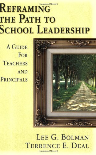 Reframing the Path to School Leadership A Guide for Teachers and Principals  2002 edition cover