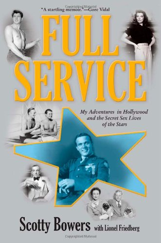 Full Service My Adventures in Hollywood and the Secret Sex Lives of the Stars N/A edition cover