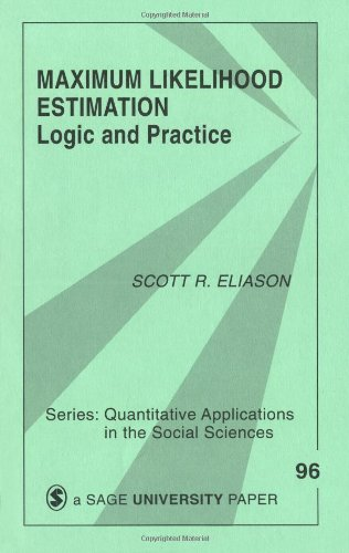 Maximum Likelihood Estimation Logic and Practice  1993 9780803941076 Front Cover