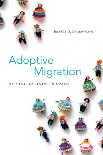 Adoptive Migration Raising Latinos in Spain  2013 edition cover