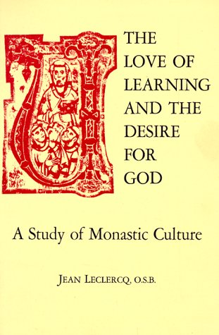 Love of Learning and the Desire for God A Study of Monastic Culture 3rd 1982 edition cover