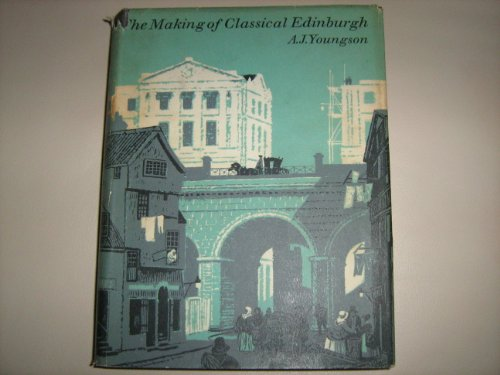 The Making of Classical Edinburgh  0 edition cover