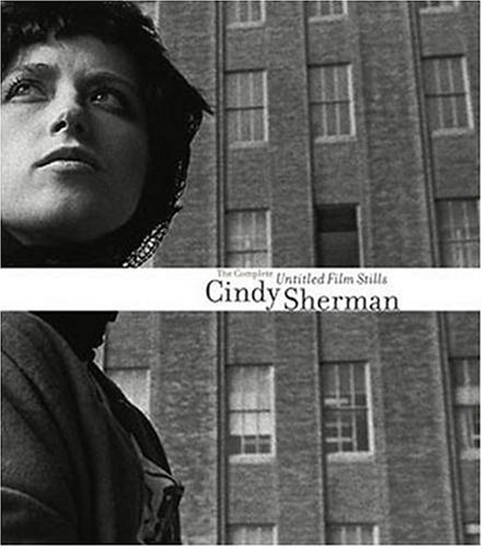 Cindy Sherman The Complete Untitled Film Stills  2003 edition cover