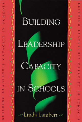 Building Leadership Capacity in Schools  N/A 9780871203076 Front Cover