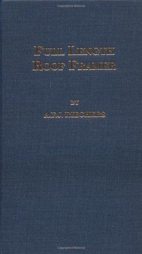Full Length Roof Framer 1st (Reprint) edition cover