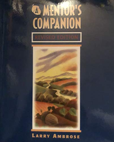 A Mentor's Companion:   2013 9780977754076 Front Cover