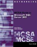 MCSA Guide to Microsoft� SQL Server� 2012 (Exam 70-462)   2014 edition cover