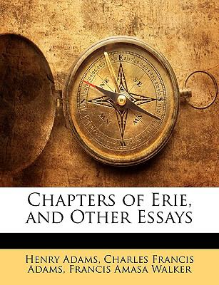 Chapters of Erie, and Other Essays  N/A 9781145152076 Front Cover