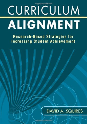 Curriculum Alignment Research-Based Strategies for Increasing Student Achievement  2009 9781412960076 Front Cover