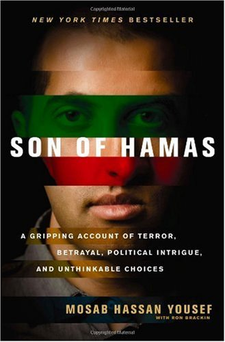 Son of Hamas A Gripping Account of Terror, Betrayal, Political Intrigue, and Unthinkable Choices  2010 edition cover