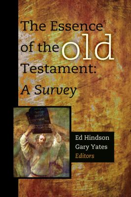 Essence of the Old Testament A Survey  2012 edition cover