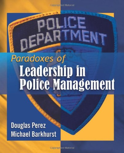 Paradoxes of Leadership in Police Management   2012 edition cover