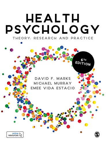 Health Psychology Theory, Research and Practice 6th 2021 9781529723076 Front Cover