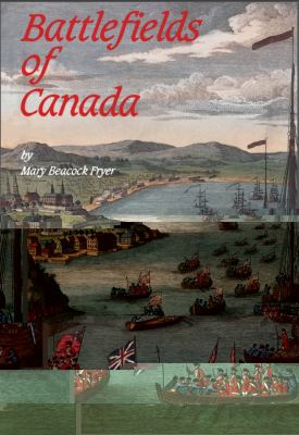 Battlefields of Canada  N/A 9781550020076 Front Cover