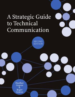 Strategic Guide to Technical Communication, second Edition  2nd 2012 edition cover