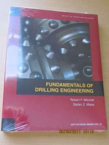 Fundamentals of Drilling Engineering:  2010 edition cover