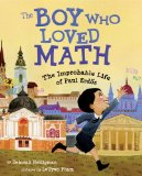 Boy Who Loved Math The Improbable Life of Paul Erd�s  2013 edition cover