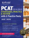 Kaplan PCAT 2014-2015 Strategies, Practice, and Review with 2 Practice Tests  N/A edition cover