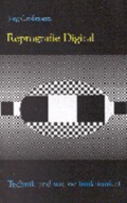 Reprografie Digital - Technik und wie sie funktioniert N/A 9783831105076 Front Cover