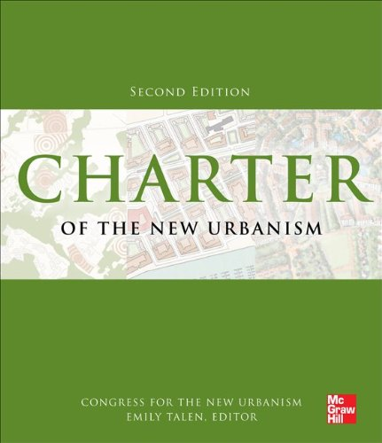 Charter of the New Urbanism, 2nd Edition  2nd 2013 9780071806077 Front Cover