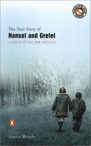True Story of Hansel and Gretel   2003 edition cover