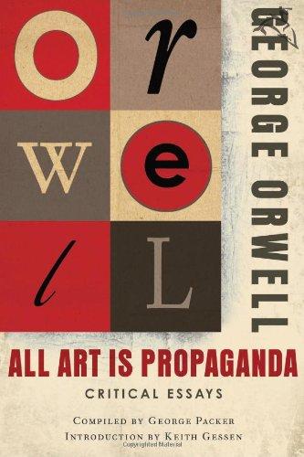 All Art Is Propaganda Critical Essays  2008 edition cover