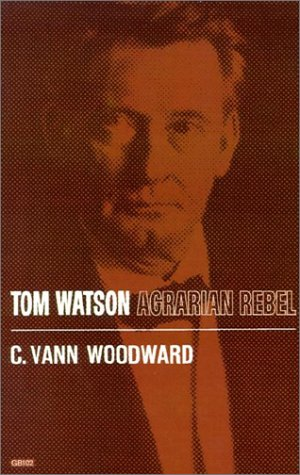 Tom Watson Agrarian Rebel N/A edition cover