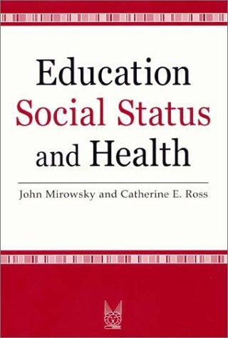 Education, Social Status, and Health   2003 edition cover