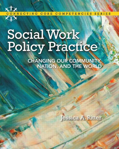 Social Work Policy Practice Changing Our Community, Nation, and the World  2013 edition cover