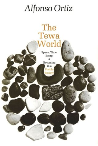 Tewa World Space, Time, Being, and Becoming in a Pueblo Society N/A edition cover